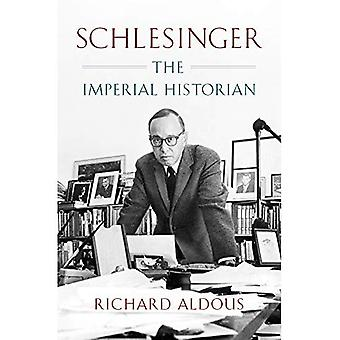 Schlesinger: L'historien impérial