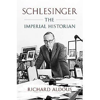Schlesinger: The Imperial�Historian