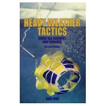 Heavy Weather Tactics: Using Sea Anchors and Drogues