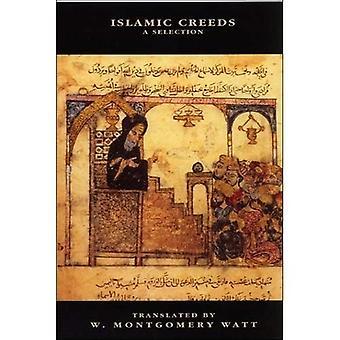 Islamic Creeds: A Selection (Delete (Islamic Surveys)) (New Edinburgh Islamic Surveys)