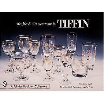 40 50 60 kieliszki przez TIFFIN (Schiffer książki dla kolekcjonerów)