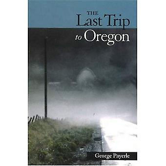 The Last Trip to Oregon : Poems in Wake of Red&s Death
