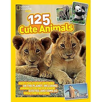125 söta djur: möta sötaste Critters på planeten, inklusive djur du aldrig visste existerade, och vissa So...
