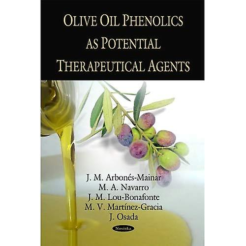 Olive Oil Phenolics as Potential Therapeutical Agents