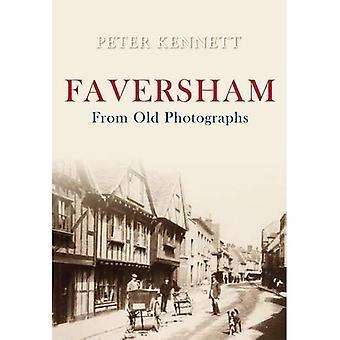 Faversham aus alten Fotografien