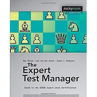 Expert Test Manager: Guide to the Istqb Expert Level Certification (Paperback)