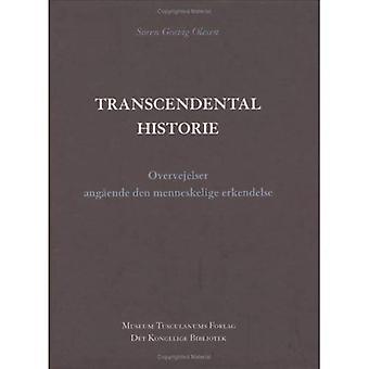 Historie transcendantal: Overvejelser Angaende den Menneskelige Erkendelse