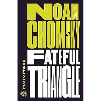 Fateful Triangle: The United States, Israel, and the Palestinians (Chomsky Perspectives)