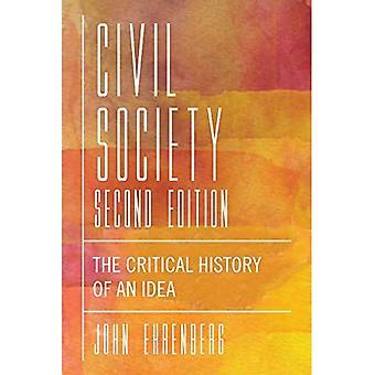 Kansalaisyhteiskunnan, Second Edition: Kriittisen historian ajatus