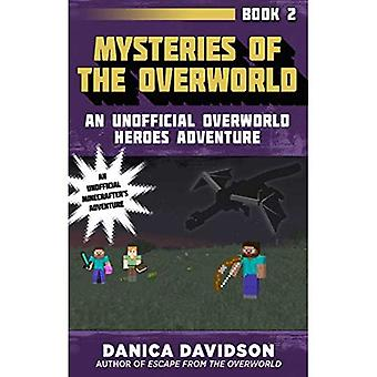 Mysteries of the Overworld:� An Unofficial Overworld Heroes Adventure, Book Two