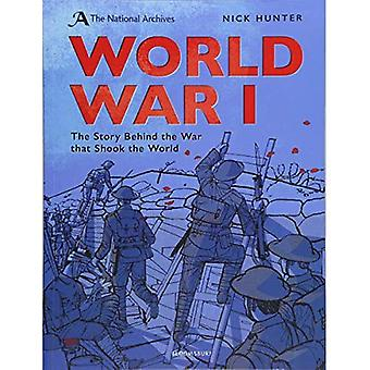 The National Archives: World War I: Anniversary Edition