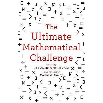 Ostateczne wyzwanie matematyczne - ponad 365 zagadki, aby przetestować swoje wi