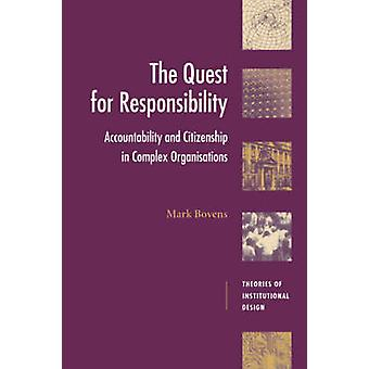 The Quest for Responsibility by Mark Bovens & Robert E. Goodin & Brian Barry & Russell Hardin