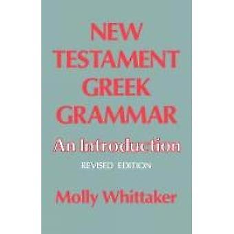 Nya Testamentet Grammat en introduktion av Whittaker & Molly
