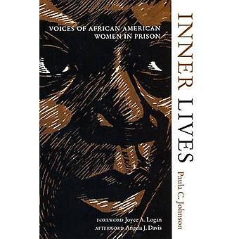 Indre liv Voices of African American kvinder i fængsel af Johnson & Paula