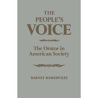 Les peuples voix de l'orateur dans la société américaine de Baskerville & Barnet