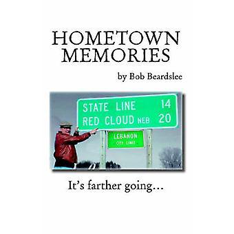 Hometown Memories by Beardslee & Bob