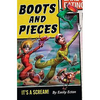 Boots and Pieces by Ecton & Emily