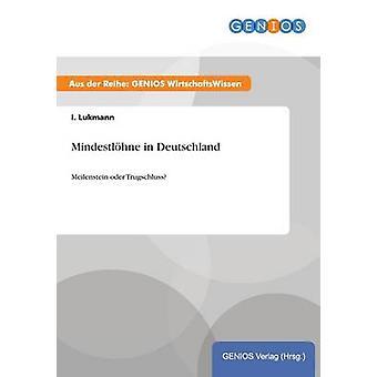Mindestlhne in Deutschland by Lukmann & I.