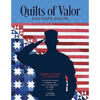 Quilts of Valor - A 50 State Salute by Quilts of Valor - A 50 State Sal