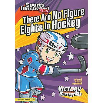 There Are No Figure Eights in Hockey by Chris Kreie - Jorge Santillan