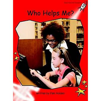 Who Helps Me? - Early - Level 1 (International edition) by Pam Holden -
