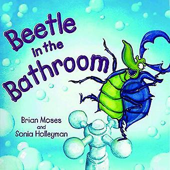 Beetle In The Bathroom - 9781909991613 Book