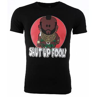 T-shirt-A-Team Mr. T Shut Up Fool Print-Black