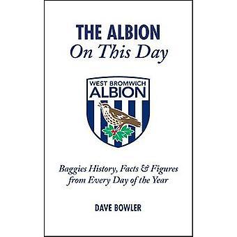 Albion op deze dag door Dave Bowler