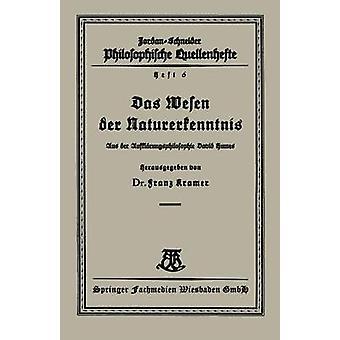 Das Wesen Der Naturerkenntnis Aus Der Aufklarungsphilosophie David Humes by Kramer & Franz