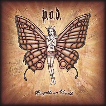 P.O.D. - Payable on Death [CD] USA import