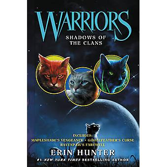 Warriors - Shadows of the Clans by Erin Hunter - 9780062343321 Book