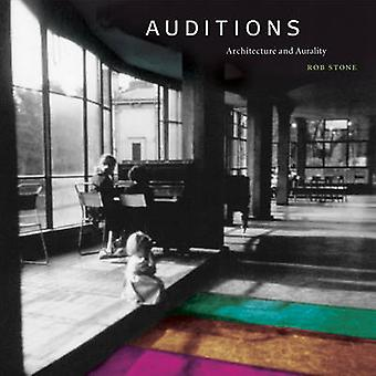 Auditions - Architecture and Aurality by Rob Stone - 9780262028868 Book