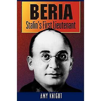 Beria - Stalins erster Leutnant von Amy W. Knight - 9780691010939 Buch