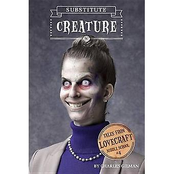 Les contes de Lovecraft Middle School #4 - substitut créature par Charles