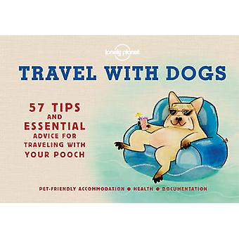 Travel with Dogs by Lonely Planet - 9781760340674 Book