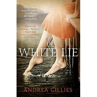 The White Lie by Andrea Gillies - 9781780720906 Book