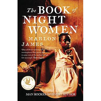 El libro de las mujeres de la noche por Marlon James - libro 9781780746524