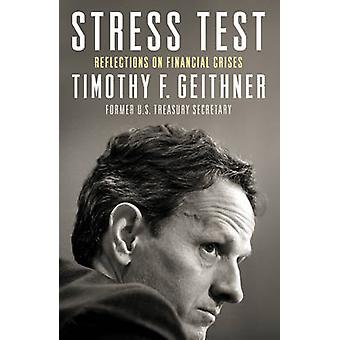 Stress Test - Reflections on Financial Crises by Timothy Geithner - 97