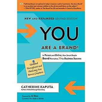 You are a Brand! - In Person and Online - How Smart People Brand Thems