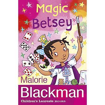 Betsey magique par Malorie Blackman