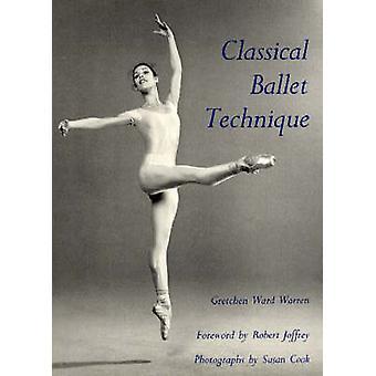 Technique du Ballet classique par Gretchen Ward Warren - Susan Cook - 978