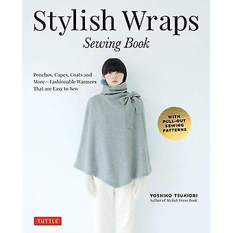 Abrigos con estilo libro de costura: Ponchos, capas, abrigos y más - calentadores de moda que son fácil de coser