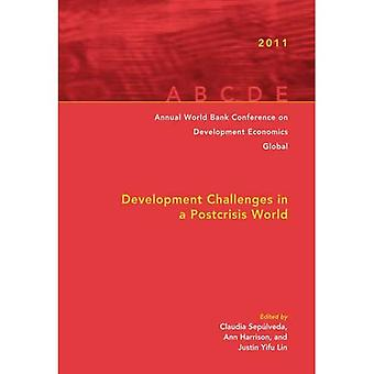 Annual World Bank Conference on Development Economics 2011 (Global): Development Challenges in a Post-Crisis World