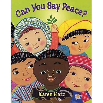 Kan du säga fred?