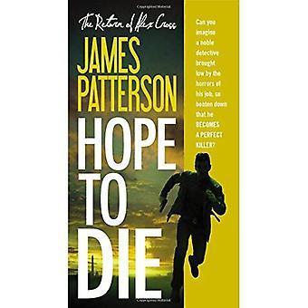 Hope to Die (Alex Cross Novels)