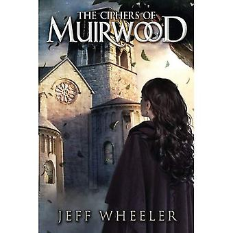 The Ciphers of Muirwood (Covenant of Muirwood)