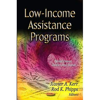 LOW INCOME ASSISTANCE PROGRAMS (Social Issues, Justice and Status)