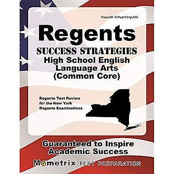 Regents Success Strategies High School English Language Arts (Common Core) Study Guide: Regents Test Review for...