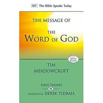 Message of the Word of God, The (BST Bible Themes)